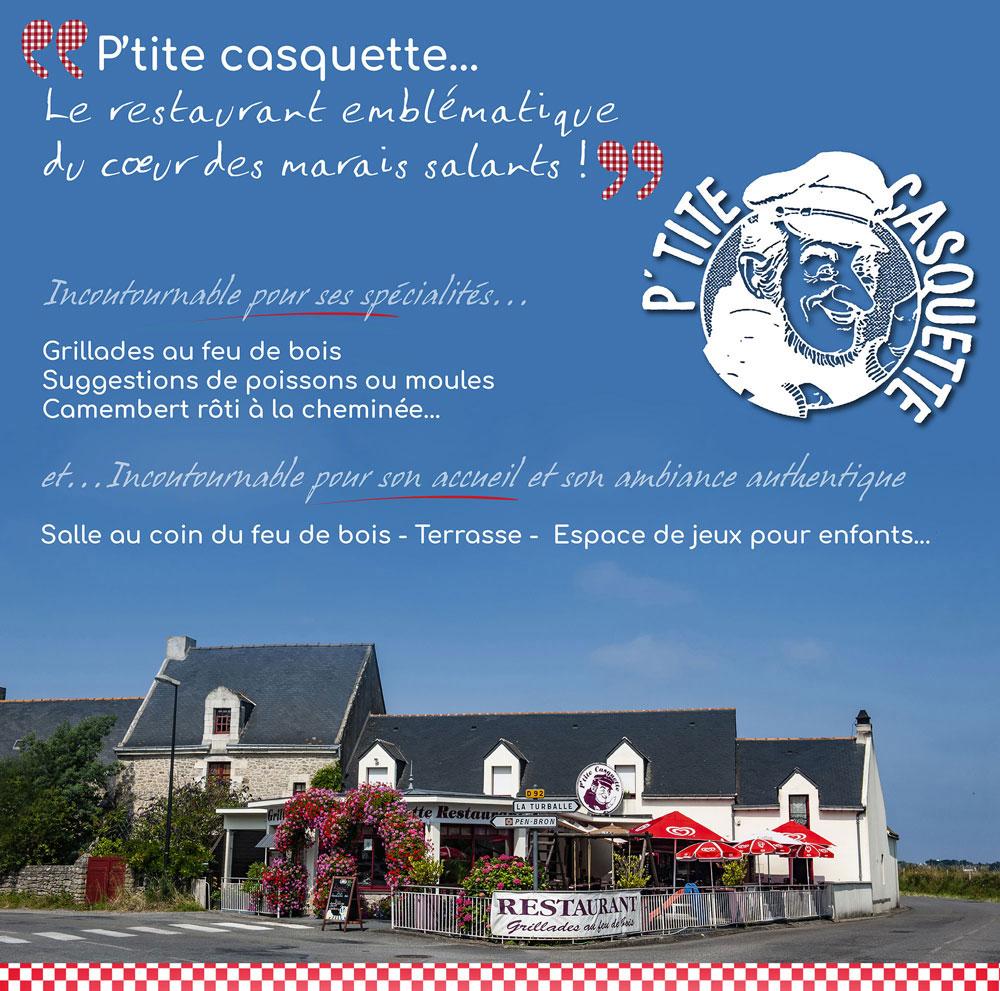 Restaurant Grill La Turballe </br>La P'tite Casquette