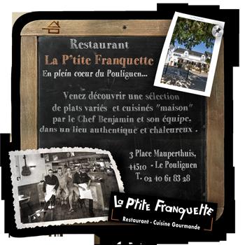 Restaurant Bistrot Le Pouliguen La Baule </br>La P'tite Franquette